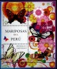 Peru 2013 **  Mariposas. Butterflies. See Complete Description. - Peru