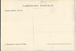 5 CART.  ANNO SANTO 1933-34 A BENEFICIO CIECHI POVERI - Cartoline