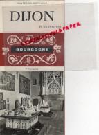 21 - DIJON - DEPLIANT TOURISTIQUE BOURGOGNE- ANNEES 40 - Dépliants Touristiques