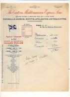 """Facture 19?? : """"The Eastern Méditérranean Express Line  """" Services Rapides Vers Marseille,Grèce.Auguste Fuller Paris 9 - 1950 - ..."""