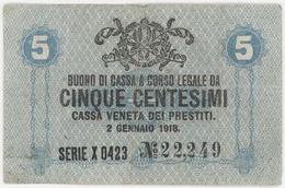 5 Centesimi - CASSA VENETA DEI PRESTITI - Year 1918 - [ 5] Schatzamt
