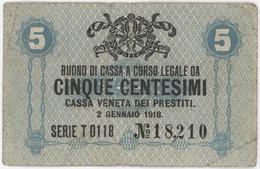 5 Centesimi - CASSA VENETA DEI PRESTITI - Year 1918 - [ 5] Trésor