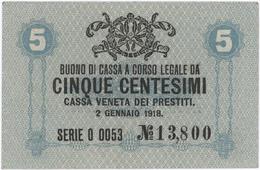 5 Centesimi - CASSA VENETA DEI PRESTITI - Year 1918 - [ 5] Treasure