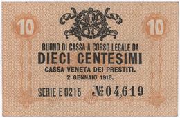 10 Centesimi - CASSA VENETA DEI PRESTITI - Year 1918 - [ 5] Treasure