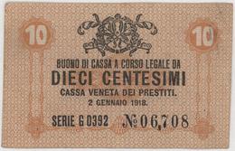 10 Centesimi - CASSA VENETA DEI PRESTITI - Year 1918 - [ 5] Trésor