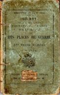 Décret Du 04/10/1891 Portant Règlement Sur Le Service Dans LES PLACES DE GUERRE Et Les VILLES OUVERTES - Livres