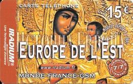 CARTE PREPAYEE-IRADIUM-FRANCE-15 €-EUROPE De L EST-31-12-2005- V° TGN°- TBE- - Autres Prépayées