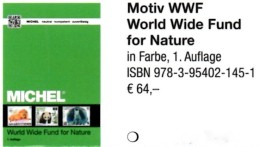 MICHEL Erstauflage Tierschutz WWF 2016 ** 40€ Topic Stamp Catalogue Of World Wide Fund For Nature ISBN 978-3-95402-145-1 - Timbres