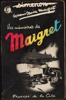 Georges Simenon - Les Mémoires De Maigret  - Presses De La Cité - ( 1950 ) . - Simenon