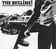The DECLINE - Broken Hymns For Beating Hearts - CD - STREET PUNK - Punk