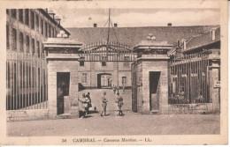 59CAM01 CPA 59 - 58. CAMBRAI CASERNE MORTIER - Cambrai