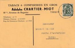 THUIN , Carte Publicité ,Adolphe Chartier-Miot ;tabac Et Confiserie ,(avenue De Ragnies) - Thuin