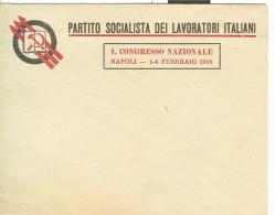PARTITO SOCIALISTA DEI LAVORATORI ITALIANI-1° CONGRESSO NAZIONALE NAPOLI,FEBBRAIO 1948- BUSTA ORIGINALE- - Organizaciones