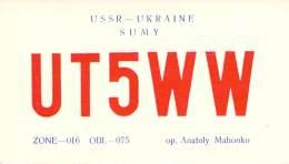Amateur Radio QSL Card - UT5WW - Sumy, Ukraine USSR - 1969 - 2 Scans - Radio Amateur