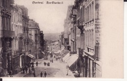 CHARLEROI -- Rue Charles II  ( Dos NON Divisé ) - Charleroi