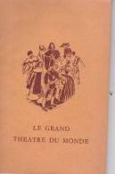 16/  7 / 182  -   LIVRE  (17 Cms  X  10  ) -  LE  GRAND  THÉATRE  DU  MONDE   DE  CALDÉRONI - Théâtre & Scripts