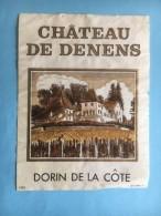 1172 -  Suisse Vaud Château De Denens Dorin - Etiquettes