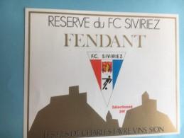 1178 - Football  Suisse Valais Fendant Réserve Du FC Siviriez (Fribourg) - Etiquettes