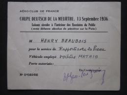 AVIATION - COUPE DEUTSCH DE LA MEURTHE, LAISSEZ-PASSER 13 SEPTEMBRE 1936, AERO-CLUB DE FRANCE, VOITURE MATHIS - Historical Documents