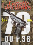Gazette Des Armes N° 407. - Revues & Journaux
