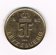 °°°  LETZEBUERG  5 FRANCS  1990 - Luxembourg