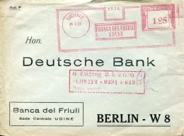11057 Italia,  Red Meter/freistempel/EMA, Affrancatrice Rossa/ 1933 Udine  Banca Del Friuli, Circuled Cover - Poststempel - Freistempel