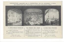 14973 - La Croix Rouge Française Exposition Organisée Par Le Ministère De La Guerre Paris 1917 - Croix-Rouge