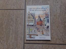 Lief En Leed Op Het Oude Sint-Anneke Door Odile Poppe, 120 Blz, Antwerpen 1988 - Libros, Revistas, Cómics