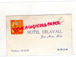 ANDORRE - HOTEL DELAVALL - JOSE ARAN SOLE- VIELLA - Andorra