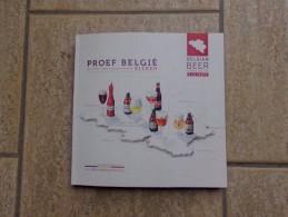 Proef België Liefmans, De Koninck, Duvel, Maredsous, La Chouffe Door Erik Verdonck, 144 Blz, 2012 - Practical
