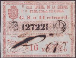 LOT-160 SPAIN ESPAÑA CUBA OLD LOTTERY. 1850. SORTEO 11. EXTRAORDINARIO. - Lottery Tickets