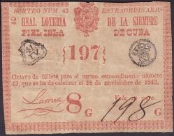 LOT-162 SPAIN ESPAÑA CUBA OLD LOTTERY. 1843. SORTEO 43. EXTRAORDINARIO. - Lottery Tickets