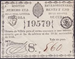 LOT-163 SPAIN ESPAÑA CUBA OLD LOTTERY. 1841. SORTEO 41. EXTRAORDINARIO. - Lottery Tickets