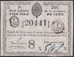 LOT-168 SPAIN ESPAÑA CUBA OLD LOTTERY. 1843. SORTEO 366. - Lottery Tickets
