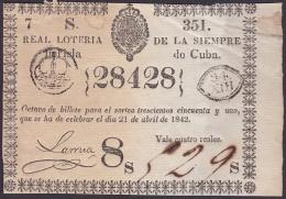 LOT-170 SPAIN ESPAÑA CUBA OLD LOTTERY. 1842. SORTEO 351. - Lottery Tickets