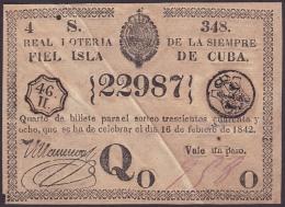 LOT-172 SPAIN ESPAÑA CUBA OLD LOTTERY. 1842. SORTEO 348. - Lottery Tickets