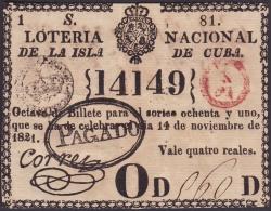 LOT-176 SPAIN ESPAÑA CUBA OLD LOTTERY. 1821. SORTEO 81. PAGADO. - Billetes De Lotería