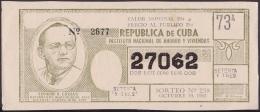 LOT-177 SPAIN ESPAÑA CUBA OLD LOTTERY. 1963. SORTEO 238. EDUARDO CHIVAS. - Lottery Tickets