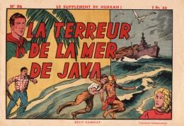 Récit Complet - Supplément Hurrah N°96 - La Terreur De La Mer De Java - Ed : SEPI - Piccoli Formati