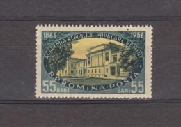 1956 -  90 Anniv De L Academie Roumaine Yv No 1455  MNH - Ungebraucht