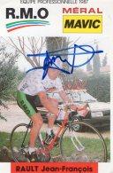 4498 CP Cyclisme   Jean François Rault    Dédicacée - Cyclisme