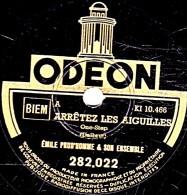 78 Trs - état TB - EMILE PRUD´HOMME - Lucien JEUNESSE - ARRÊTEZ LES AIGUILLES - ET LES COUPLES TOURNAIENT - 78 G - Dischi Per Fonografi