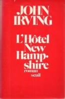 L'hôtel New Hampshire Par John Irving - Non Classificati