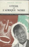 Livre De Emmanuel Mounier - L'Eveil De L' Afrique Noire     -   1948 - Geschiedenis