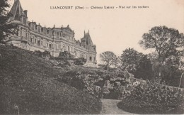 LIANCOURT Château Latour - Vue Sur Les Rochers - Liancourt