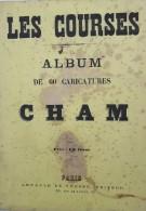 Les Courses - Album De 60 Caricatures - Cham - Arnaud De Vresse Editeur - Livres, BD, Revues