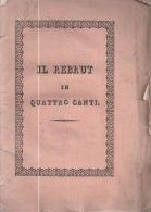 Negrelli, N. Da Primiero - IL REBRUT, O, LE ROVINE DELLE ALPI CANALESI IN TIROLO - Books, Magazines, Comics
