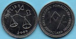 SOMALILAND / SOMALIE 10 Shillings Signe Zodiaque BALANCE  2006  UNC / NEUVE - Somalie