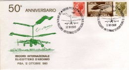 Italia 1980 Pisa 50° Anniv. Record Int.le Elicottero D'Ascanio Aerofilatelia Annullo Busta Ufficiale - Elicotteri