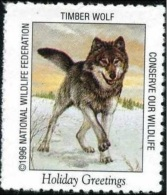 Etats Unis, USA. Timber Wolf, Loup. Timbre / Vignette (3 X 3,5 Cm) National Wildlife Fed. - Chiens